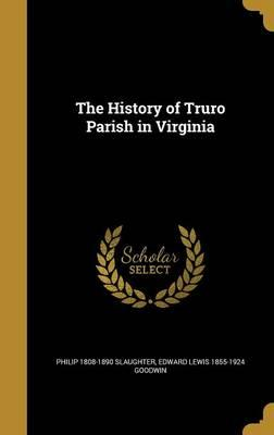 HIST OF TRURO PARISH IN VIRGIN