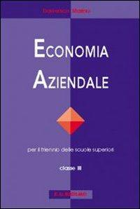 Economia aziendale. Per le Scuole superiori