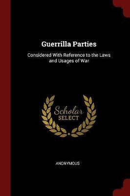 Guerrilla Parties