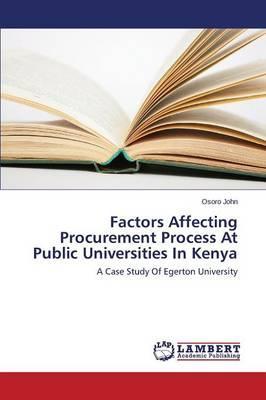 Factors Affecting Procurement Process At Public Universities In Kenya