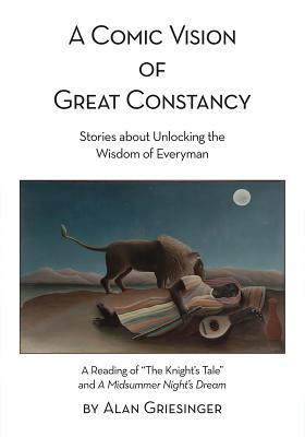 A Comic Vision of Great Constancy