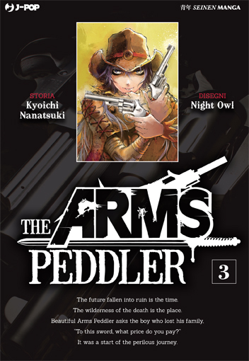 The Arms Peddler vol. 3