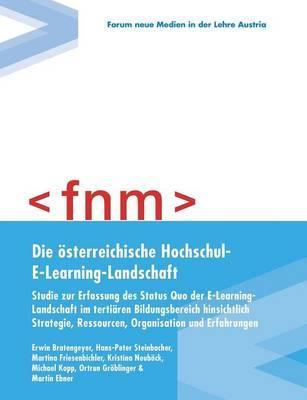 Die österreichische Hochschul-E-Learning-Landschaft