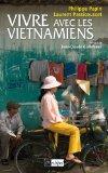 Vivre avec les Vietnamiens