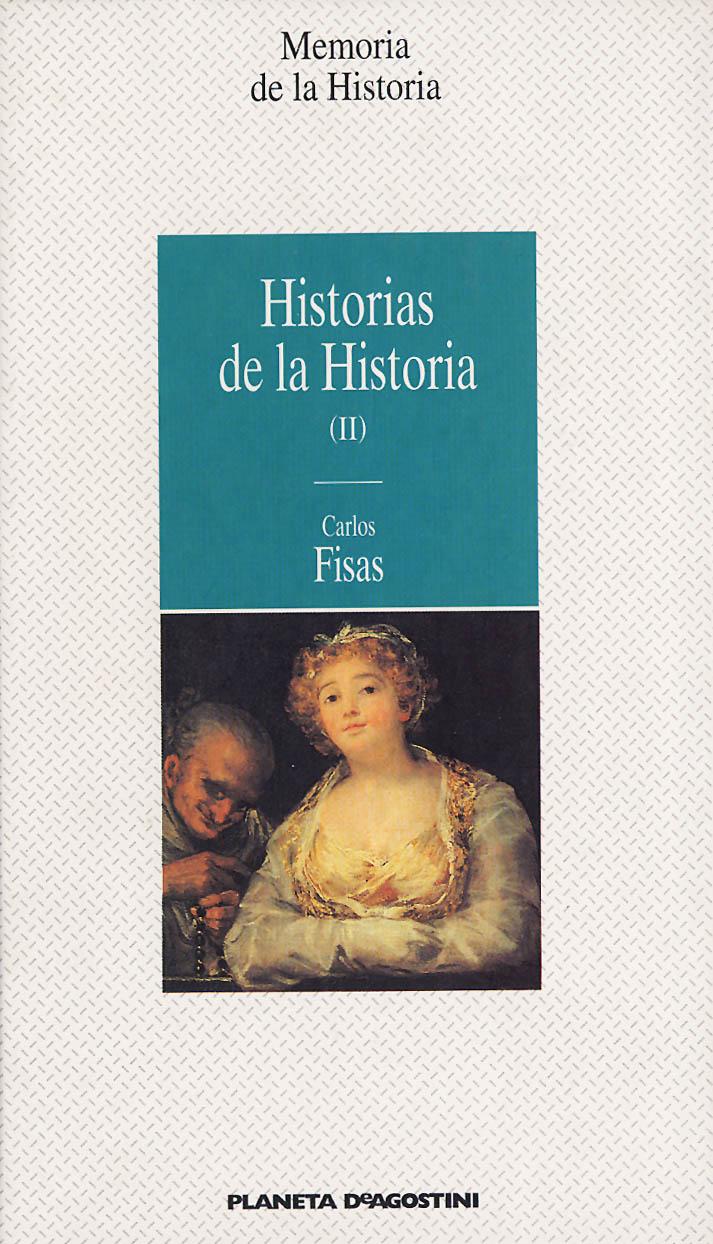 Historias de la Historia (II)