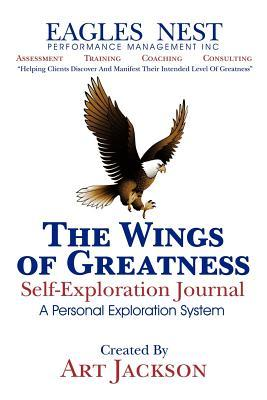 The Wings of Greatness Self-Exploration Journal