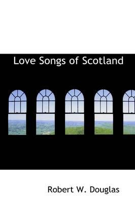 Love Songs of Scotland