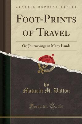 Foot-Prints of Travel