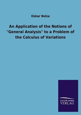 """An Application of the Notions of """"General Analysis"""" to a Problem of the Calculus of Variations"""