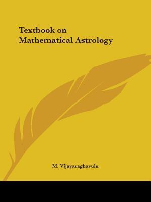 Textbook on Mathematical Astrology 1927