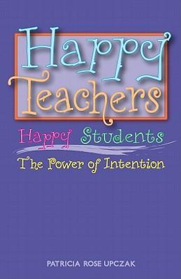 Happy Teachers Happy Students