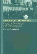 A Game of Two Halves