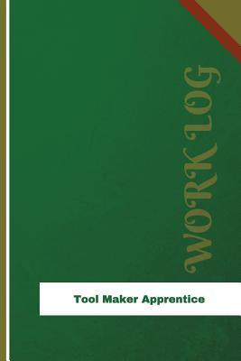 Tool Maker Apprentice Work Log