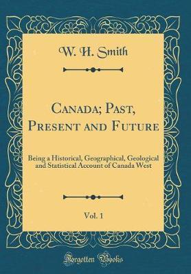 Canada; Past, Presen...