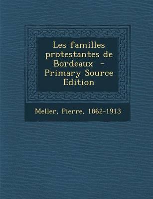 Les Familles Protestantes de Bordeaux