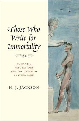 Those Who Write for Immortality