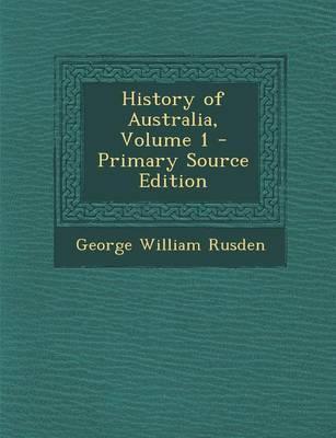 History of Australia, Volume 1