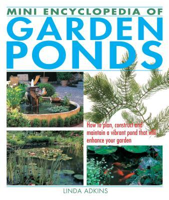 Mini Encyclopedia of Garden Ponds