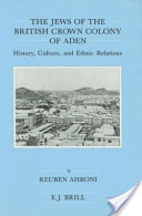 The Jews of the British Crown Colony of Aden