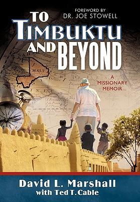 To Timbuktu and Beyond