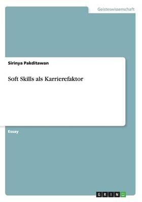 Soft Skills als Karrierefaktor