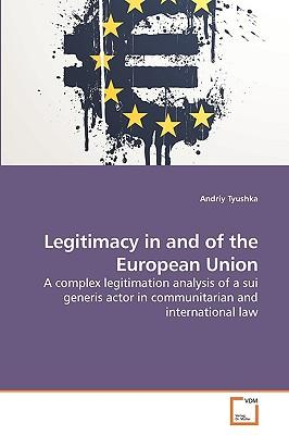 Legitimacy in and of the European Union