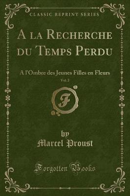 A la Recherche du Temps Perdu, Vol. 2