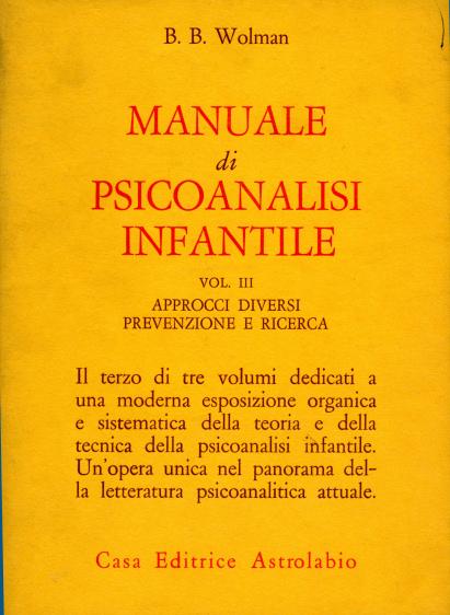 Manuale di psicoanalisi infantile / Approcci diversi