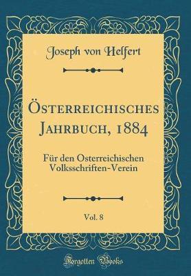 Österreichisches Jahrbuch, 1884, Vol. 8