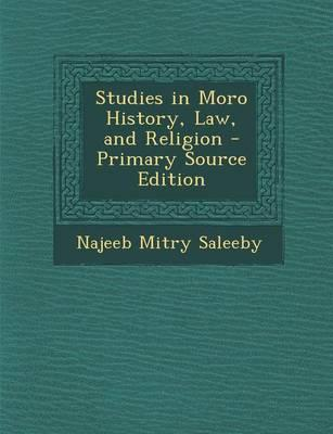 Studies in Moro History, Law, and Religion