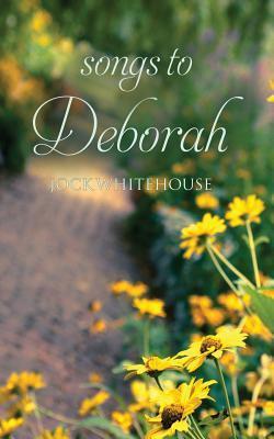 Songs to Deborah