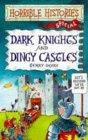 Dark Knights and Din...