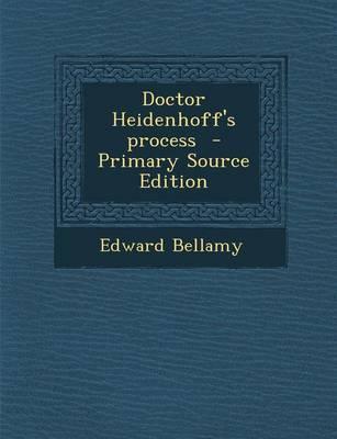 Doctor Heidenhoff's Process