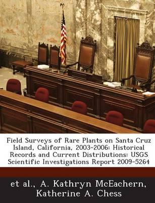 Field Surveys of Rare Plants on Santa Cruz Island, California, 2003-2006