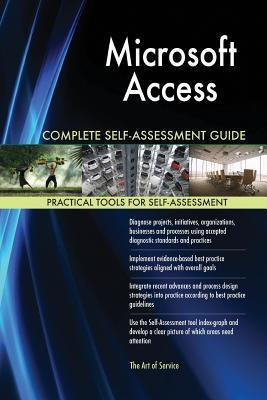 Microsoft Access Complete Self-Assessment Guide
