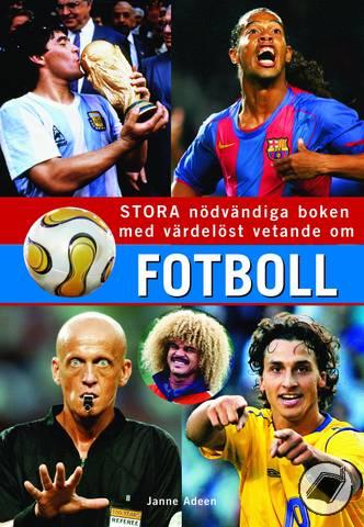Stora nödvändiga boken med värdelöst vetande om fotboll