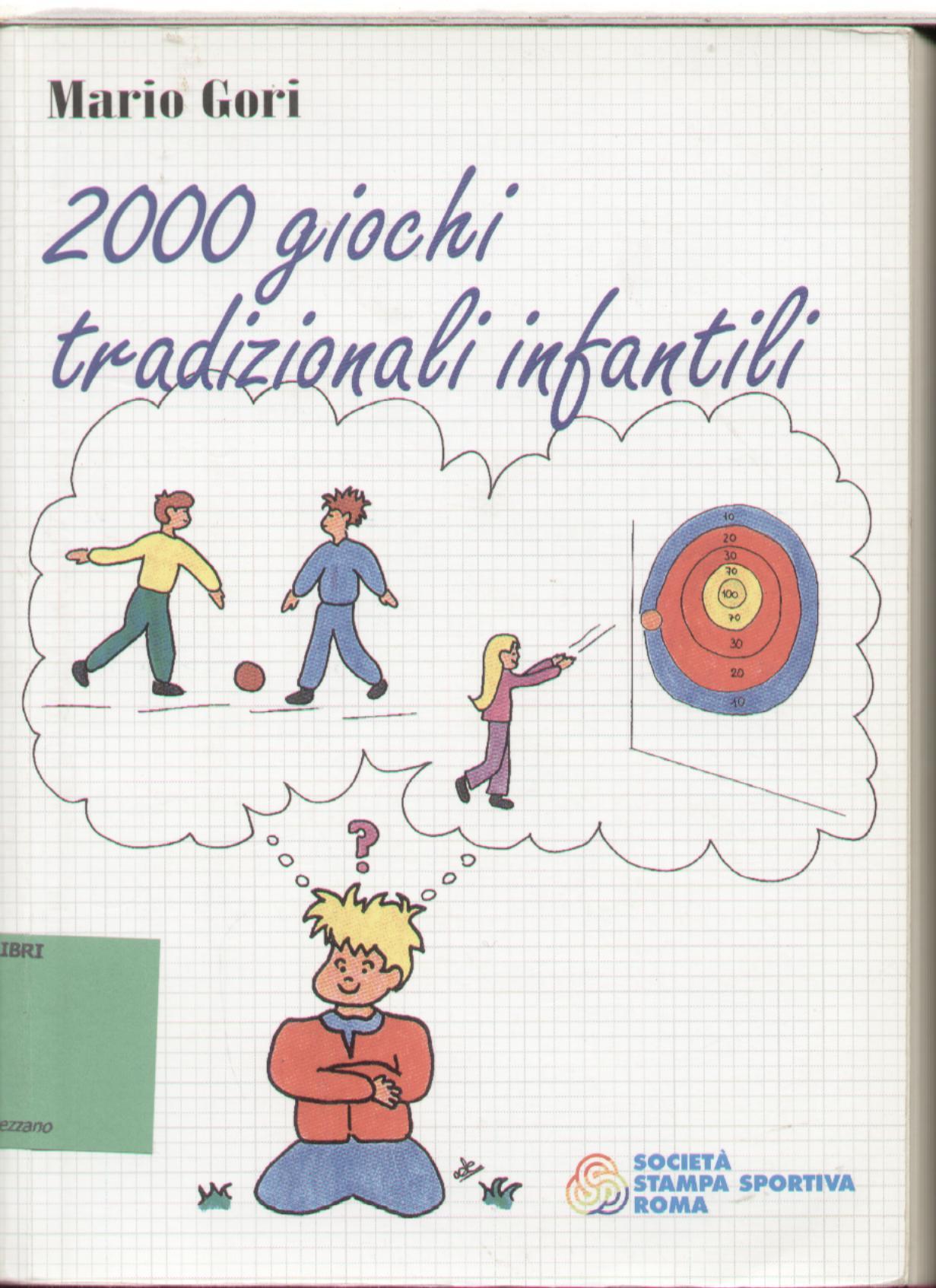 Duemila giochi tradizionali infantili