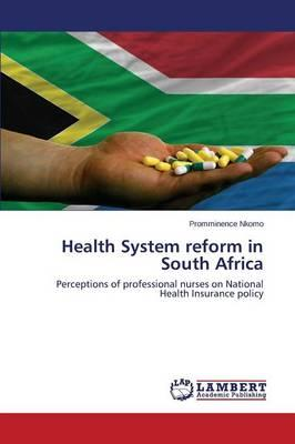 Health System reform in South Africa