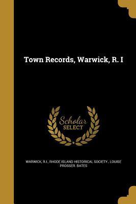 TOWN RECORDS WARWICK R I