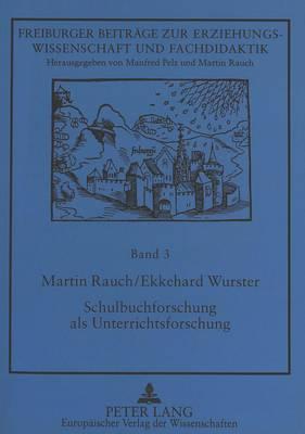 Schulbuchforschung als Unterrichtsforschung