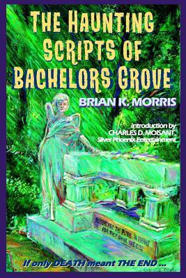 The Haunting Scripts of Bachelors Grove