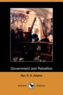 Government and Rebellion (Dodo Press)