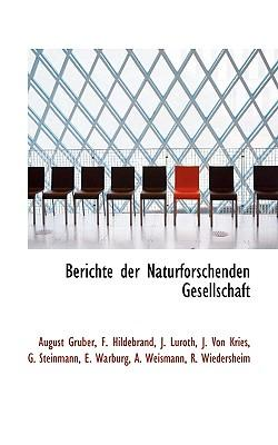 Berichte Der Naturforschenden Gesellschaft