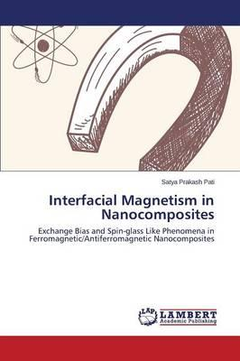 Interfacial Magnetism in Nanocomposites