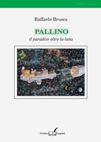 Pallino. Il paradiso oltre la luna