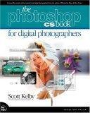 The Photoshop CS Book for Digital Photographers