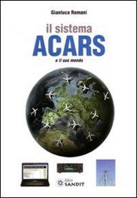 Il sistema ACARS e il suo mondo