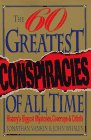The Sixty Greatest Conspiracies of All Time