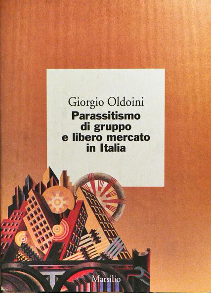 Parassitismo di gruppo e libero mercato in Italia