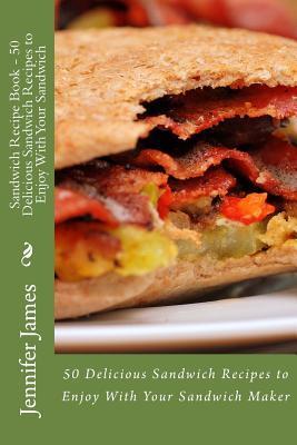Sandwich Recipe Book